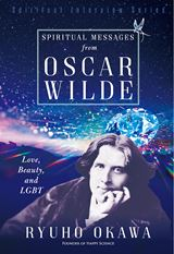 Spiritual Messages from Oscar Wilde
