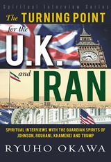 The Turning Point for the U.K. and Iran